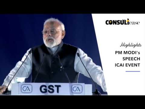 Highlights of PM Narendra Modi's Speech on CA Day at ICAI Event - 1st July 2017