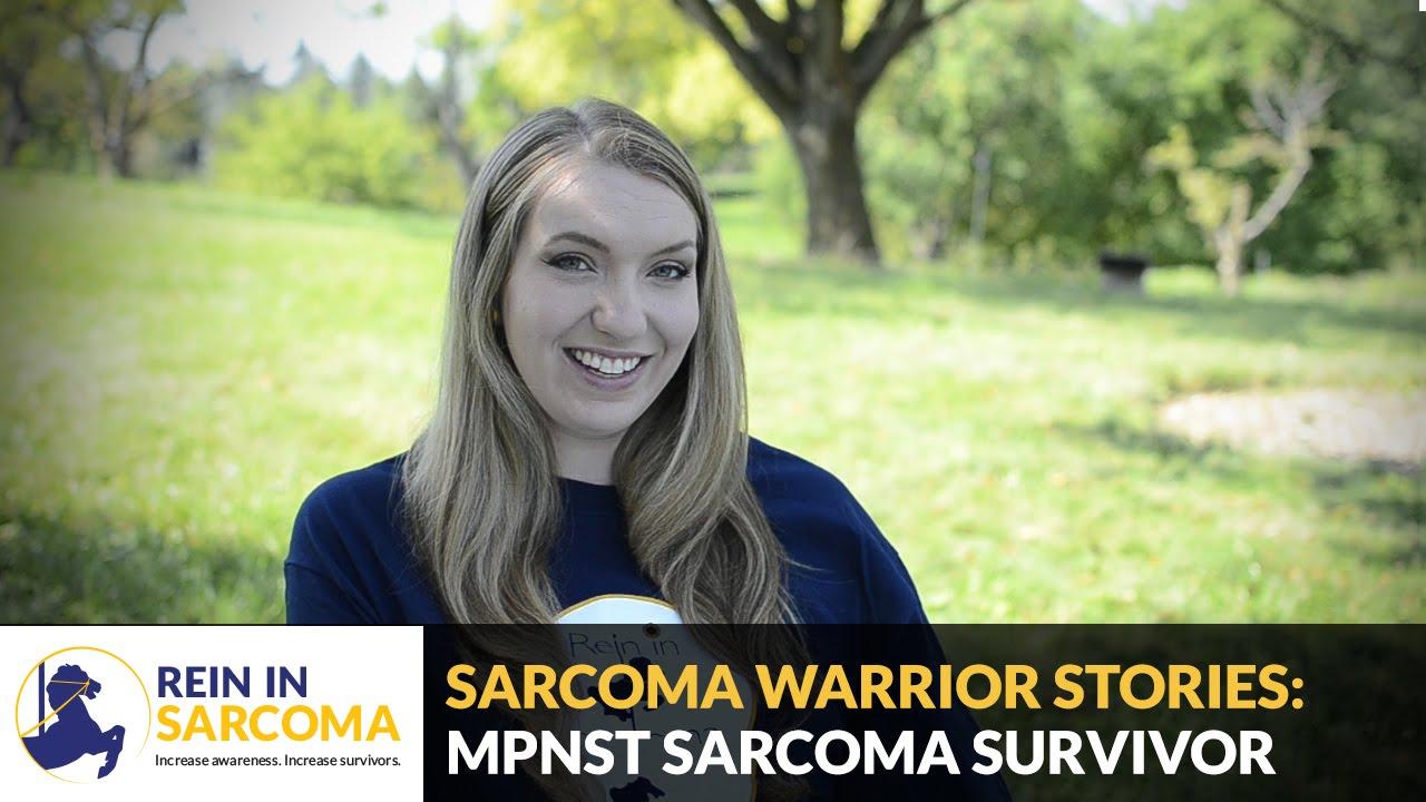 Sarcoma Warrior Stories: MPNST Survivor