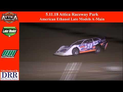 5.11.18 Attica Raceway Park American Ethanol Late Models A Main