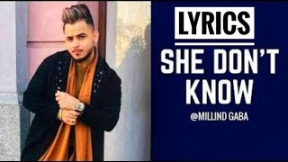 She Don't Know Lyrics | Millind Gaba | Shabby |