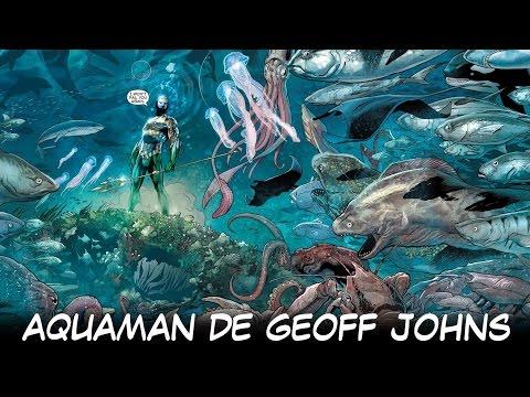 ANÁLISIS Aquaman de Geoff Johns e Invan Reis
