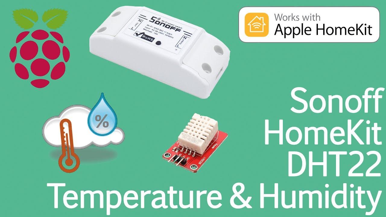 TUTORIAL: Sonoff with DHT22 Sensor on Apple HomeKit