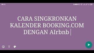 Gambar cover Cara Singkronkan Kalender Booking.com dengan Airbnb