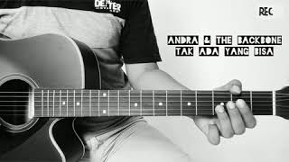 Download Lagu Andra & The Backbone,Tak Ada Yang Bisa GITAR COVER mp3