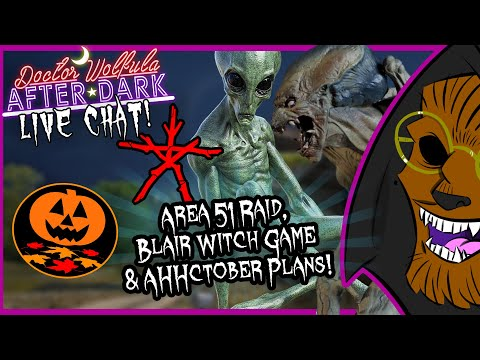 Area 51 Raid, Blair Witch Game & AHHctober Plans! | AFTER DARK Live Chat!
