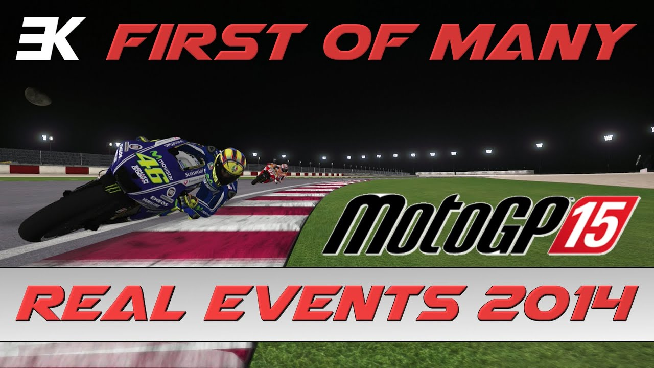 MotoGP 15 | Real Events 2014: First of Many (Marquez @ Qatar) - YouTube