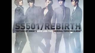 SS501- Love like this [HQ/DL]