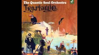 The Quantic Soul Orchestra - Panama City