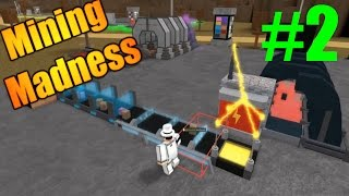 [ROBLOX: Mining Madness] - Lets Play Ep 2 - MILLIONS!