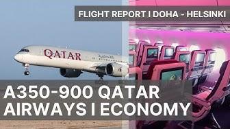 QATAR AIRWAYS A350-900 TO HELSINKI I ECONOMY CLASS I FLIGHT REPORT