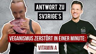 Veganismus zerstört in einer Minute?! • Vitamin A • Sv3rige