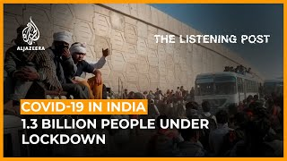 India's lockdown: Narratives of inequality and Islamophobia | The Listening Post (Full)