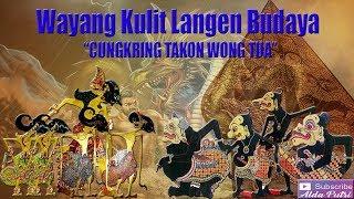 Wayang Kulit Langen Budaya 2018 Cungkring Takon Wong Tua Full