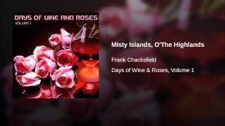 Misty Islands, O