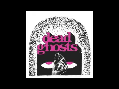 Dead Ghosts - Girl (The Keggs) mp3