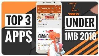 💥Top 3 Best Android Apps Under 1 mb💥 MOST USEFUL ANDROID APPS UNDER💥 1MB (2018) #technicallion💥