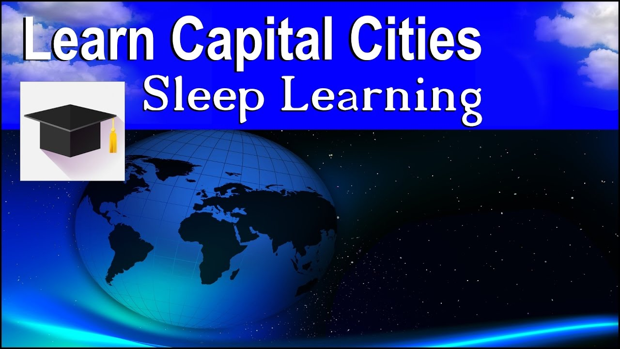 Learn Capital Cities Sleep Learning Learn Countries And - Capital city of different countries