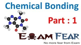 Chemistry Chemical Bonding part 1 (Intro to chemical bond) CBSE class 11 XI