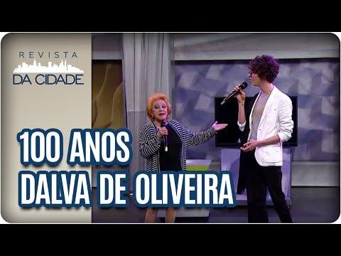 100 anos de Dalva de Oliveira - Revista da Cidade (07/07/2017)