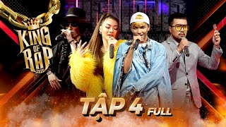 King Of Rap Tập 4 Full HD