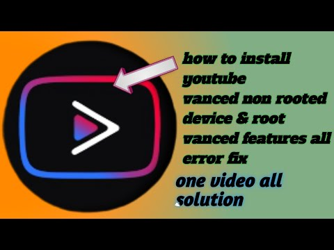 How To Install YouTube Vanced On An Android Phone & Tablet Without root & root | vanced features