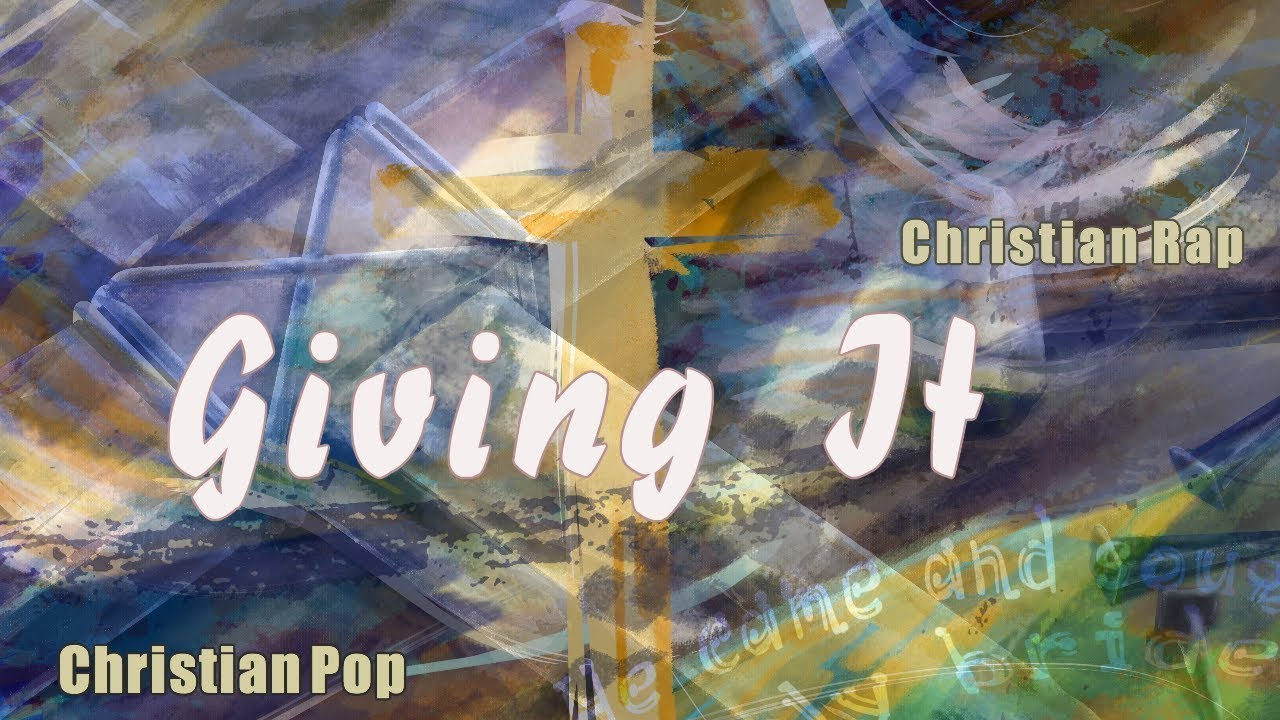 Christian songs about giving