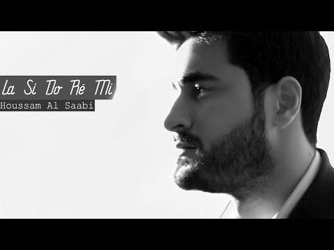 Houssam Al Saabi - La Si Do Ré Mi  |  (حسام الصعبي -  قلبي بعدو معاك)