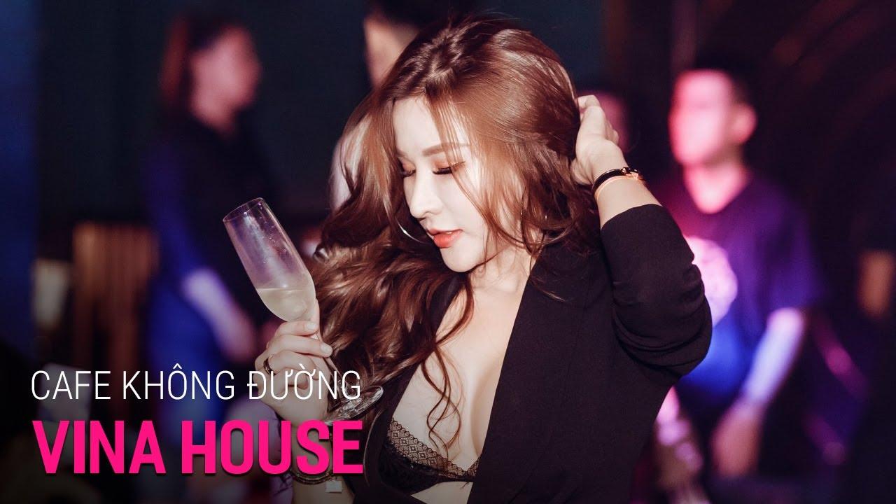 NONSTOP Vinahouse 2021, Cafe Không Đường Remix Tiktok, Nonstop Việt Mix - Cà Phê Không Đường Remix