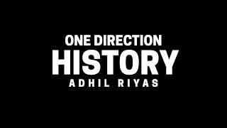 One Direction - History (Reborn 1D)   Adhil Riyas Cover