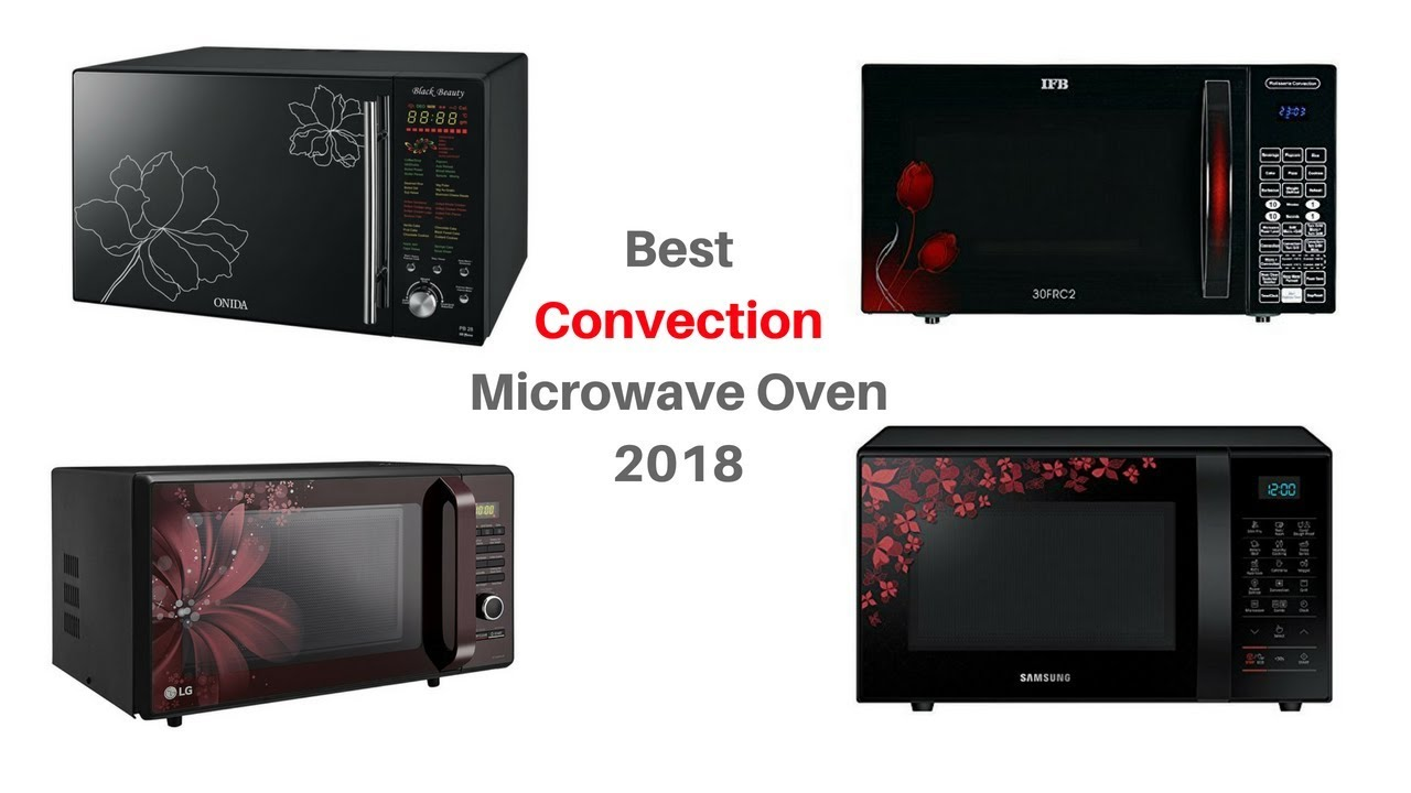 10 best convection microwave oven in india with price 2018 i top 10 microwave oven