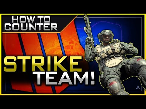 How to Counter the Strike Team in Black Ops 4!