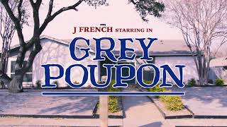 J French - Grey Poupon/Live Freestyle