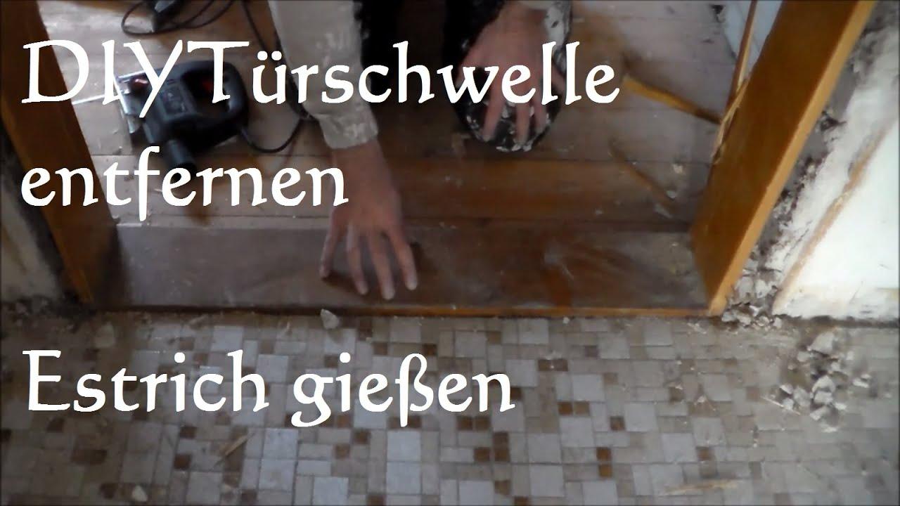 DIY Alte Türschwelle mit Estrich ausgießen - Türschwelle entfernen ...