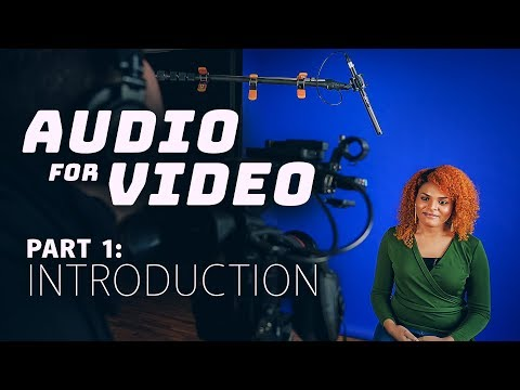 How To Record Audio For Video | Audio For Video, Part 1