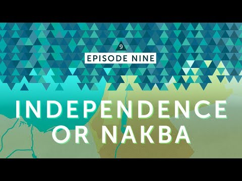 IsraelPalestine For Critical Thinkers: #9 Independence or Nakba