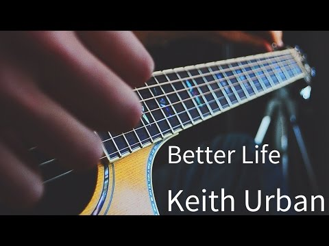 Better Life by Keith Urban (Acoustic Jam)