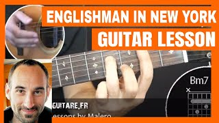Englishman In New York - Guitar Lesson