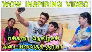 Wow INSPIRING VIDEO: Surya with his kutty fan