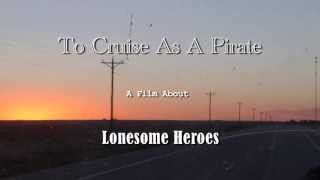 Lonesome Heroes - To Cruise As A Pirate - Trailer #1