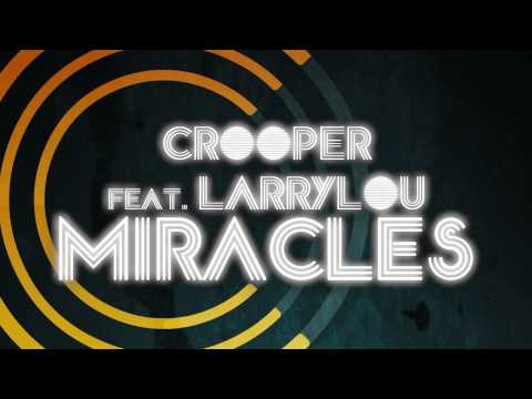 grooper larrylou miracles original mix