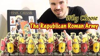 Hail Caesar! Why Choose the Republican Romans?