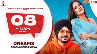 New Punjabi Songs 2020 | Dreams | Akaal | Sara Gurpal | Latest Punjabi Songs 2020 | Coin Digital