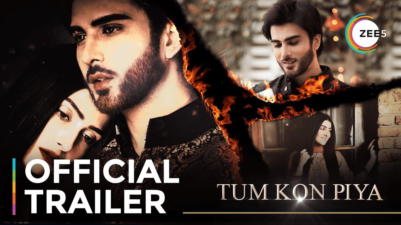 Download Tum Kon Piya | Official Trailer | Imran Abbas | Ayeza Khan | Streaming Now On ZEE5