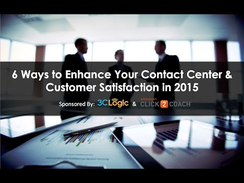 6 Ways to Enhance Your Contact Center & Customer Satisfaction in 2015