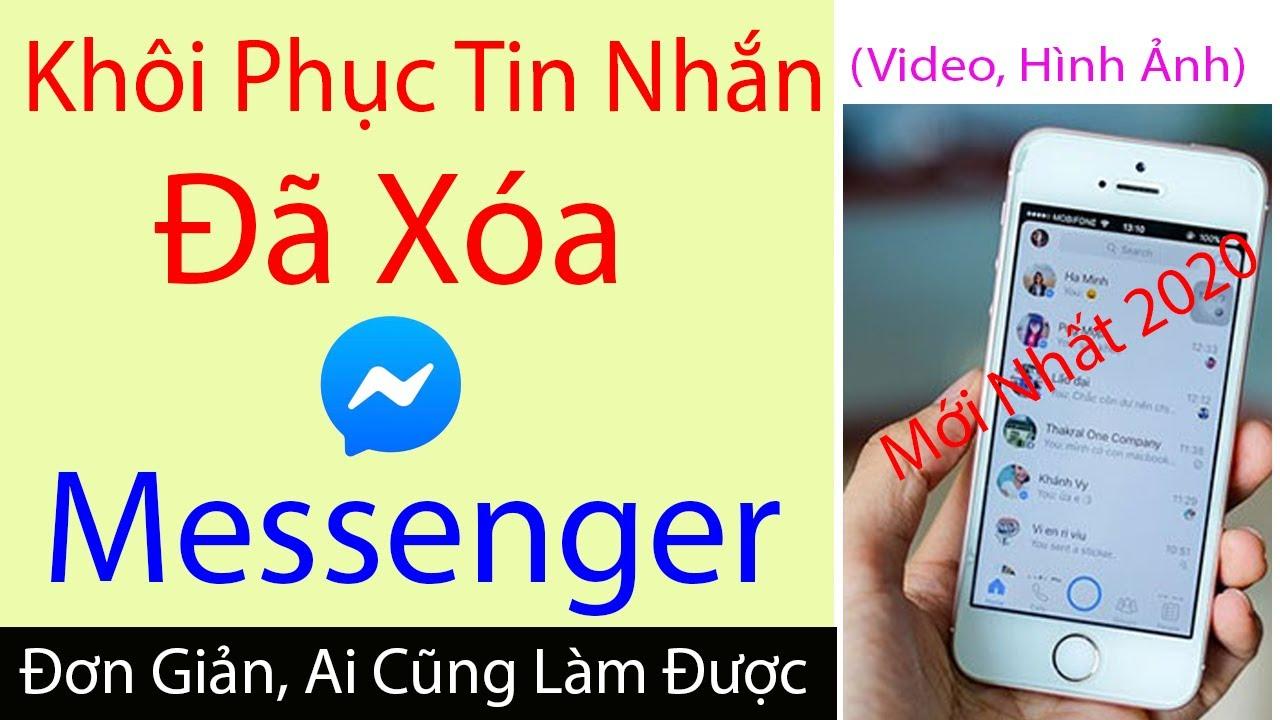 Cách Khôi Phục Tin Nhắn Đã Xóa trên Messenger Bằng Điện Thoại Không Cần Tải Phần Mềm Hay App