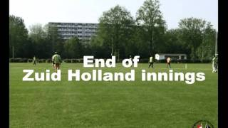 Zuid Holland v Oost Holland | Cricket Holland
