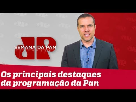SEMANA DA PAN –Lava Toga, filhos de Bolsonaro e marido de Glenn