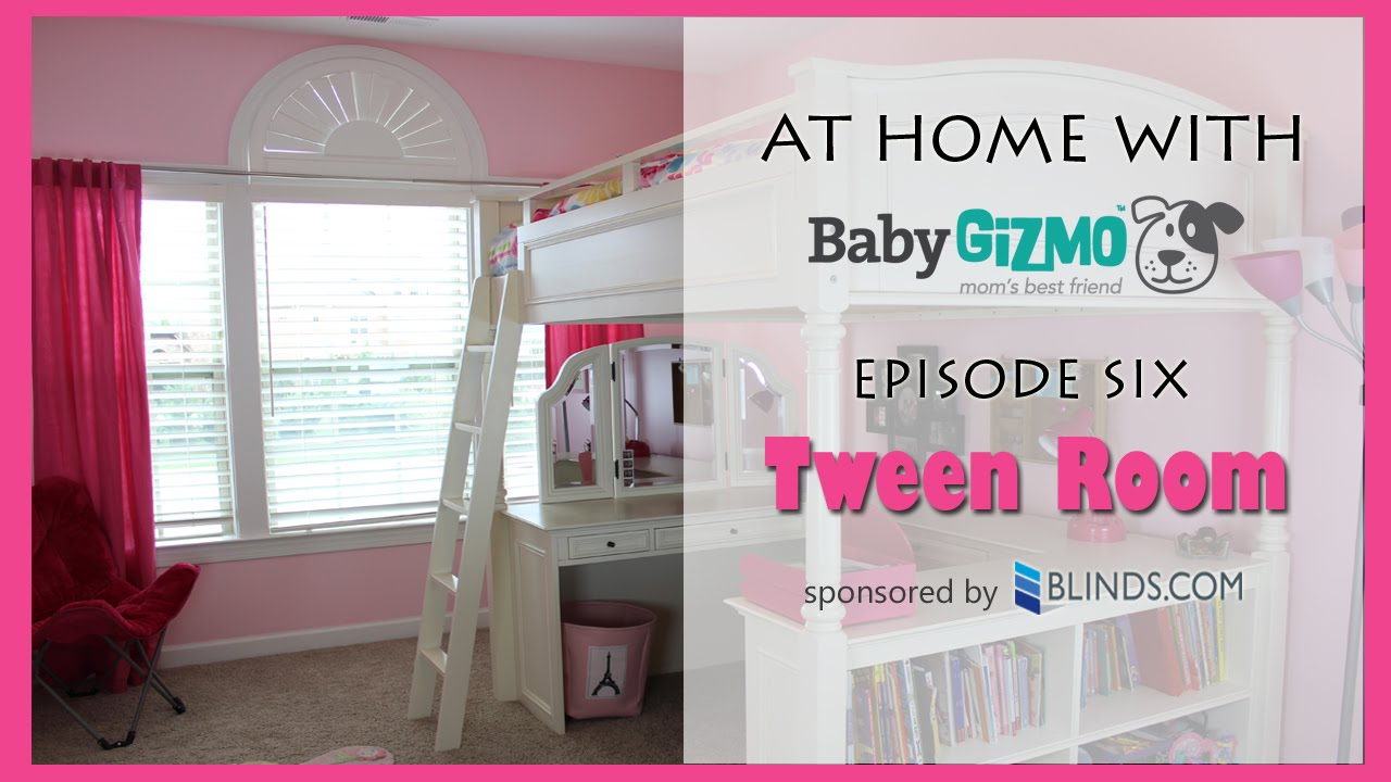At Home With Baby Gizmo Episode Six - Tween Room - Baby Gizmo