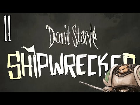 Let's Play Don't Starve Shipwrecked - Shocking Stockings - Part 2