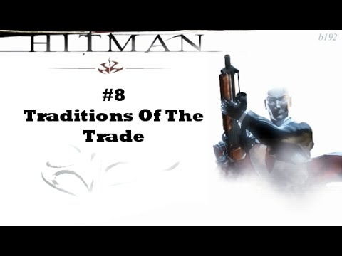 Let's Play - Hitman - Codename 47 - Traditions Of The Trade